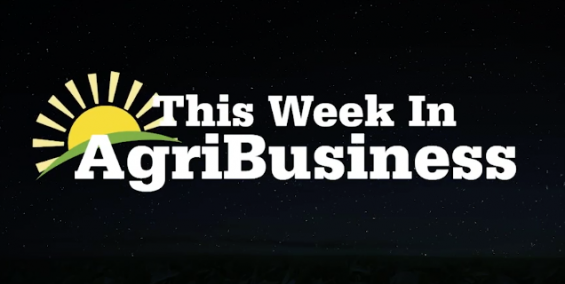 This Week in Agribusiness, April 20, 2019